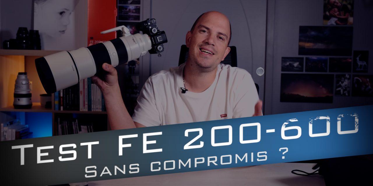 Test Sony FE 200-600mm f/5,6-6,3 G OSS : promesse tenue ?