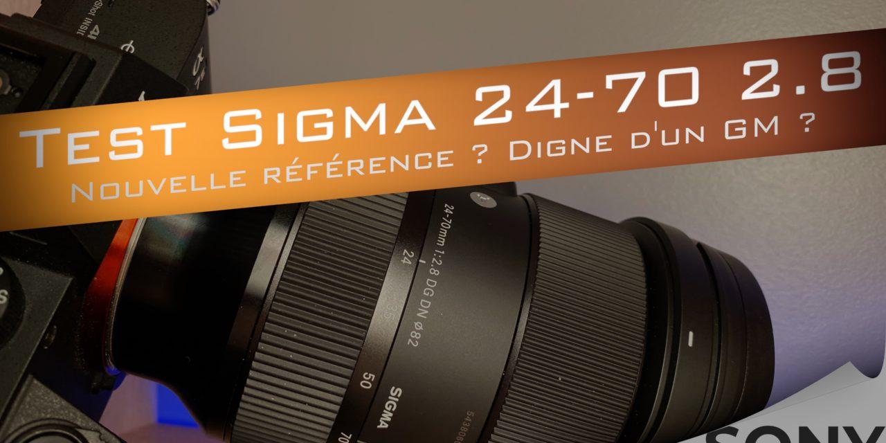 Test Sigma 24-70 2.8 : la nouvelle référence chez Sony ?