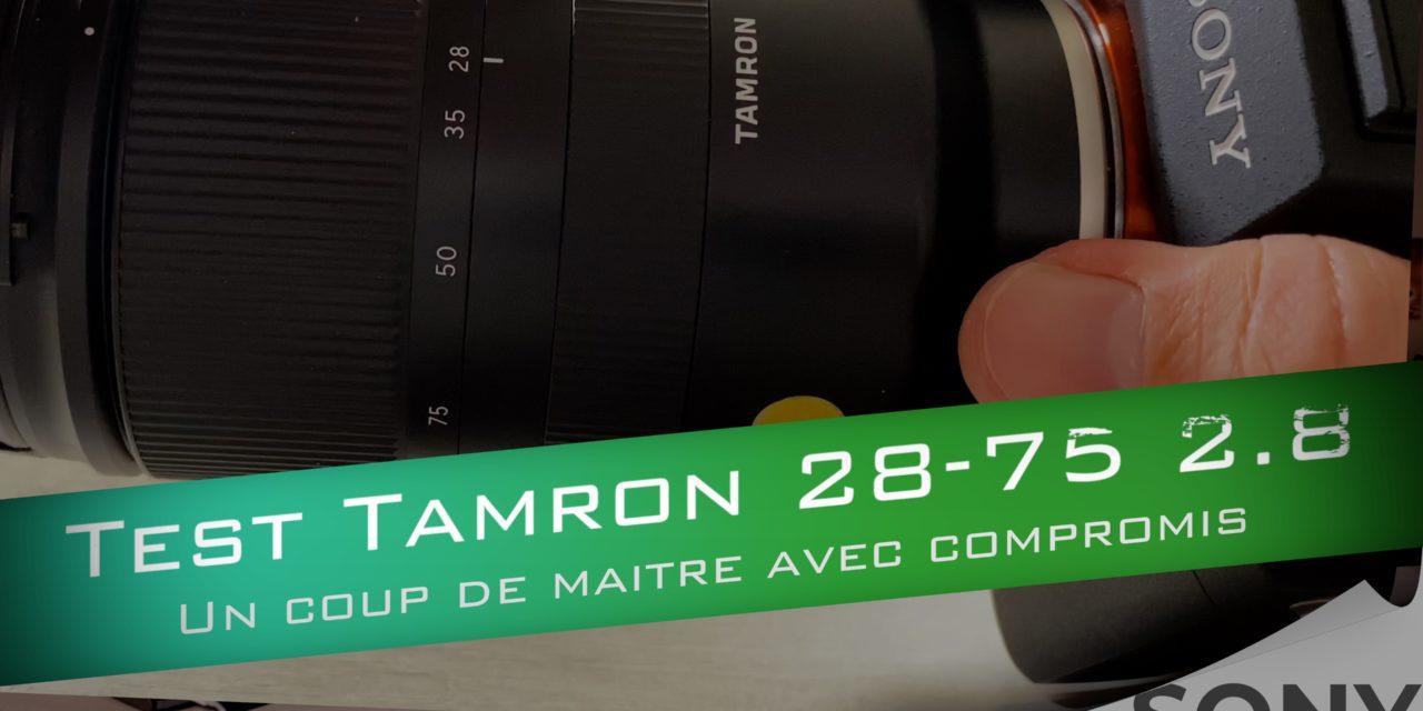 Test Tamron 28-75 f2.8 pour Sony : Quels compromis ?