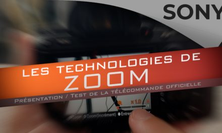 Clear Image ZOOM : Incroyable technologie de Sony