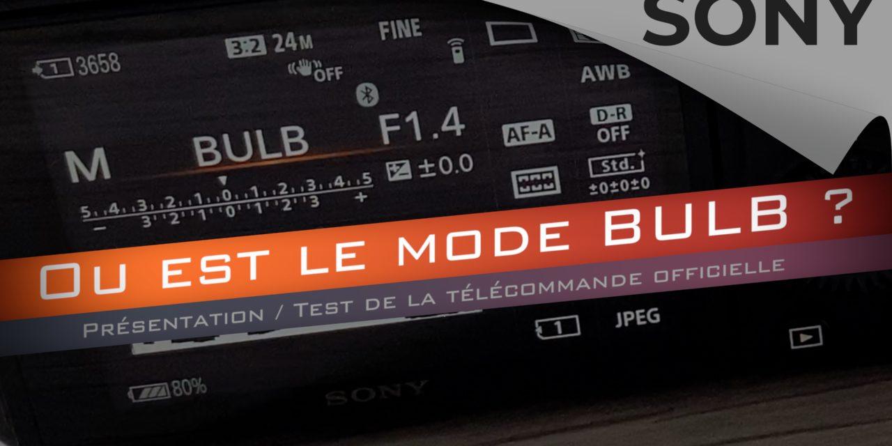 Mode BULB chez Sony : où le trouver ?