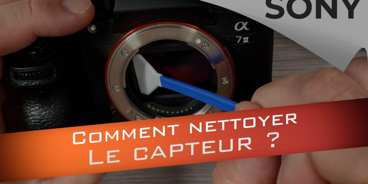 Comment nettoyer le capteur des hybrides Sony ?