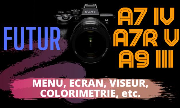 Les futurs Sony A7 IV, A7R V et A9 III : les nouveautés qui font rêver